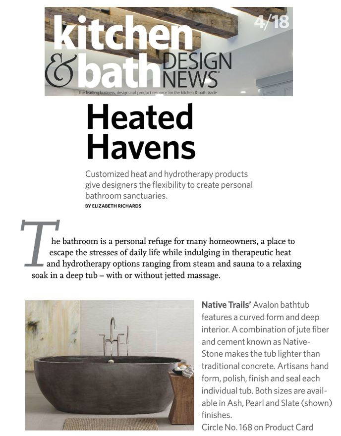 Avalon tub by Native Trails is featured in Kitchen and Bath Design News.