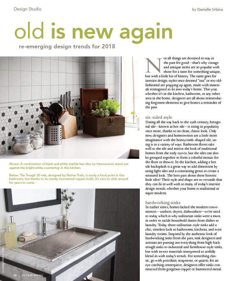 A trough sink by Native Trails is featured in the spring issue of Su Casa magazine.